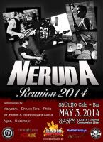 """NERUDA """"Reunion 2014"""" - May 3 at SaGuijo"""