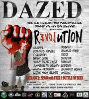 Dazed X Bad and Naughty Boys Prod X Rakista ng Batangas: REVOLUTION
