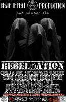 Death Threat Production: REBELnATION