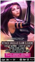 Nineworkz Production: Attack Saguijo Slam Eleven!