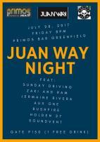 Juan Way Production: Juan Way Night