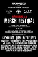 Mosh Hardware: Playground 2.5 Merch Festival